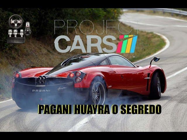 Project Cars + G27 Pc Gtx 970 Pagani Huayra O Segredo [ Pt- Br ]