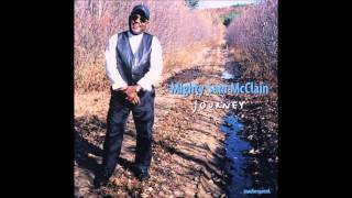 Mighty Sam McClain - Other Side of The Tracks