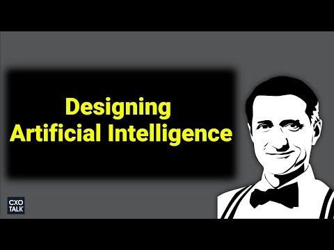 Designing an Artificial Intelligence System with Chetan Dube, CEO, IPsoft (CXOtalk #257)