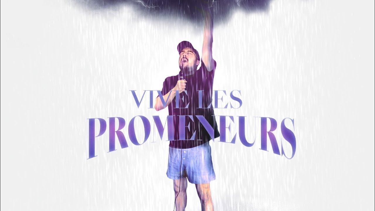 Freddy Gladieux - Vive Les Promeneurs (CLIP OFFICIEL)