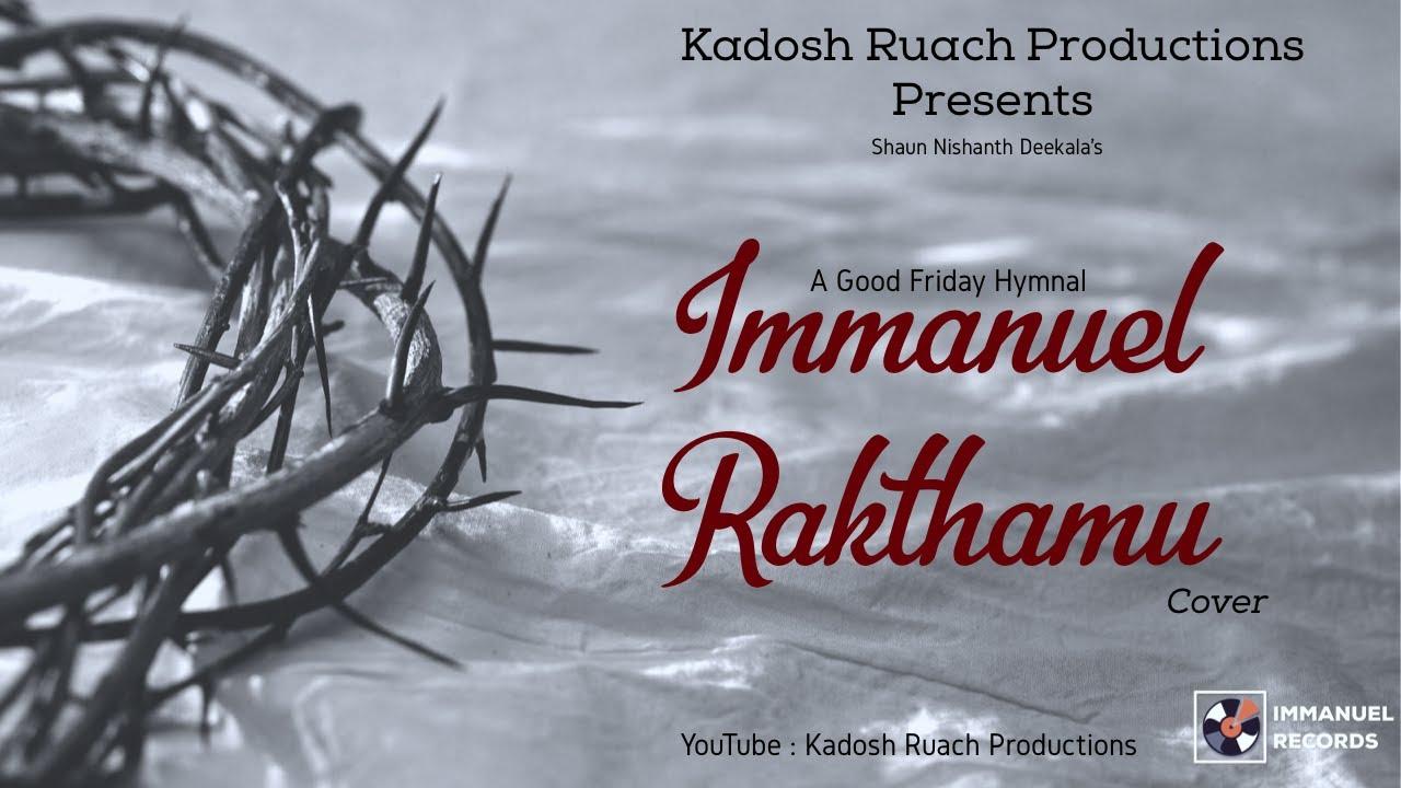 Immanuelu Rakthamu | Good Friday Song | Latest Christian Songs 2019