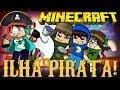 Minecraft: ILHA PIRATA! (Mini-Game Novo)