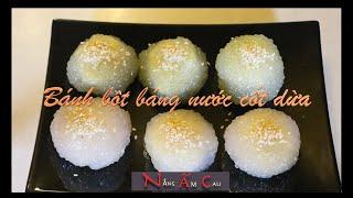 Cách làm bánh bột báng ngon mềm dẻo ăn với nước cốt dừa - by Nang Am Cali 🍿🥟
