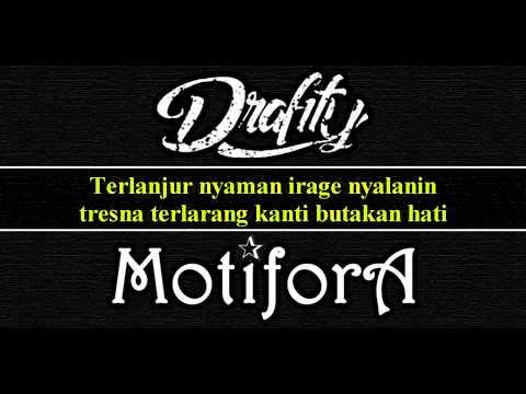 Drafity Band Feat Motifora - Tresna Sing Pantes (Official video lirik)