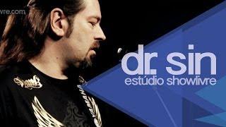 """""""Lady lust"""" - Dr. Sin no Estúdio Showlivre 2013"""
