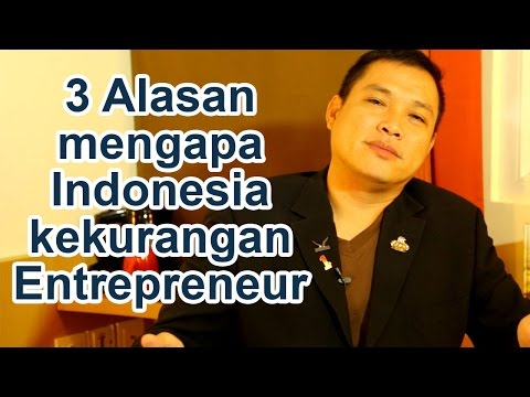 3 Alasan mengapa Indonesia Minim Entrepreneur