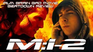 Bad Movie Beatdown: Mission Impossible 2 (REVIEW)
