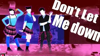 Don't Let Me Down - The Chainsmokers Ft. Daya | Just Dance Unlimited | FANMADE
