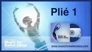 Plié 1 - Music for Ballet Class by Martin Åkerwall - classical ballet music