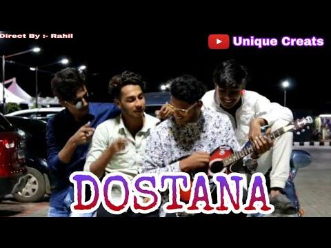 (DOSTANA)  The Short Story Of Friendship By Unique Creats