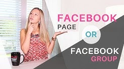Facebook Page vs Group – Which One Will Grow Your Business Faster