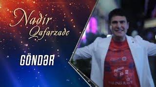Nadir Qafarzade - Gonder (klip) Ozan MVV Production (upload: OA Team)