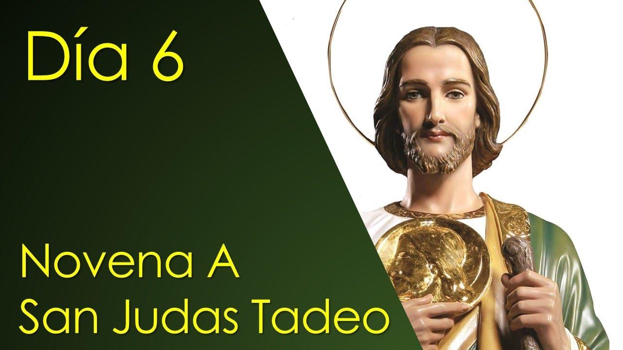 NOVENA A SAN JUDAS TADEO, PATRÓN DE LOS CASOS DIFÍCILES Y DESESPERADOS, DIA 6