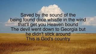 Blake Shelton -Gods country lyrics.