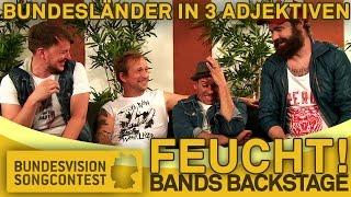 Bundesländer in 3 Adjektiven - Bands Backstage - Bundesvision Song Contest 2014