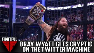 Bray Wyatt Sends Cryptic Messages on Twitter | Fightful Wrestling