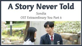 Sondia - A Story Never Told (한 번도 하지 못한 이야기) OST ExtraordinaryYou Part 6 | Lyrics