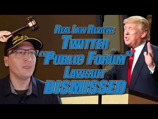 "Twitter ""Public Forum"" Lawsuit DISMISSED (Rutenburg v. Twitter)"