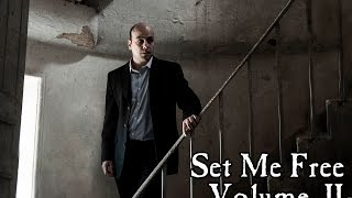 Set Me Free: Vol. II (2016) - Full Film