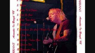 Warrant Acoustic -Blind Faith /Sometimes She Cries