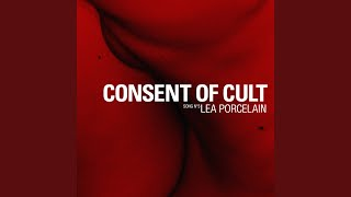 Consent of Cult