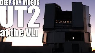 Inside the Very Large Telescope (UT2) - Deep Sky Videos