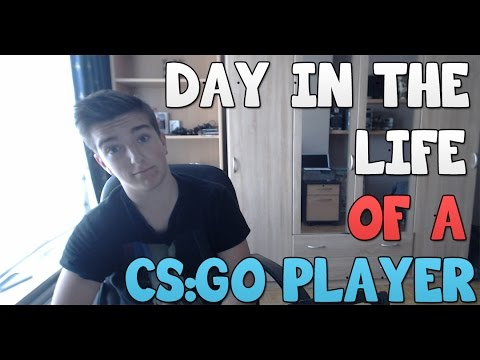 A Day in The Life of a CS:GO Player!