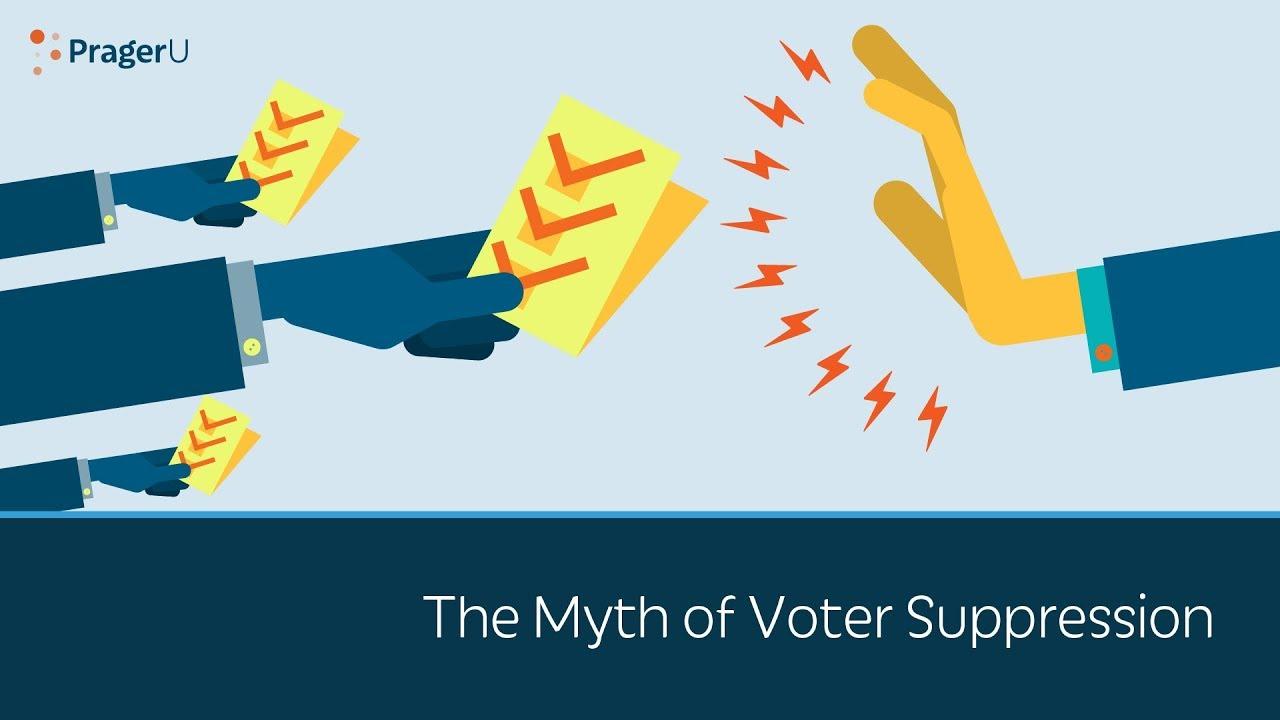 The Myth of Voter Suppression - PragerU