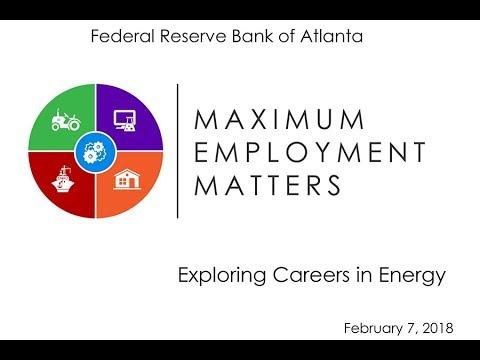 Maximum Employment Matters: Exploring Careers in Energy