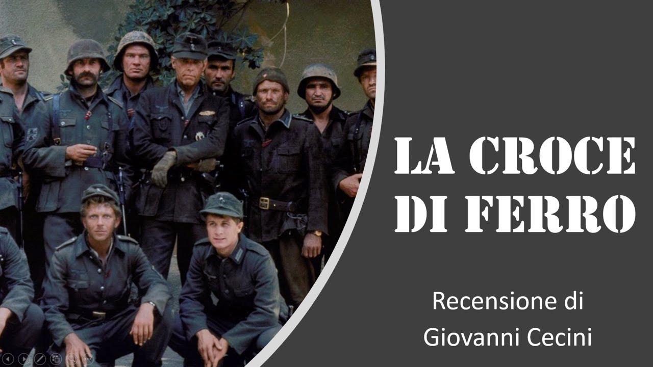 La Croce Di Ferro 1977 Recensione Di Giovanni Cecini Youtube