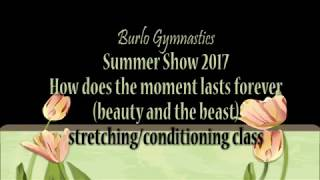 Burlo Gymnastics, Summer Show 2017, Beauty and the Beast, Stretching/conditioning class