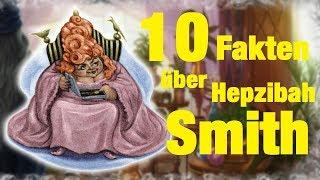 10 FAKTEN über Hepzibah SMITH