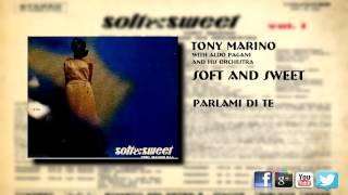Tony Marino - Parlami DI Te