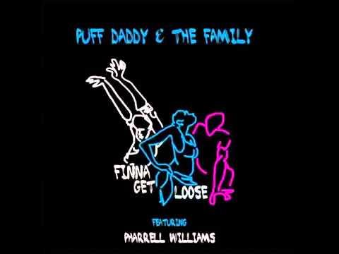 Diddy Ft Pharrell - Finna Get Loose 2015