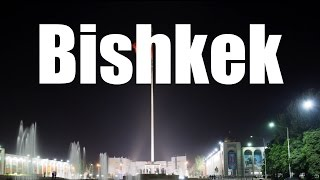 Bishkek - Mellow Capital (Timelapse)(I took these shots in September 2014. It was during my first time in any of the