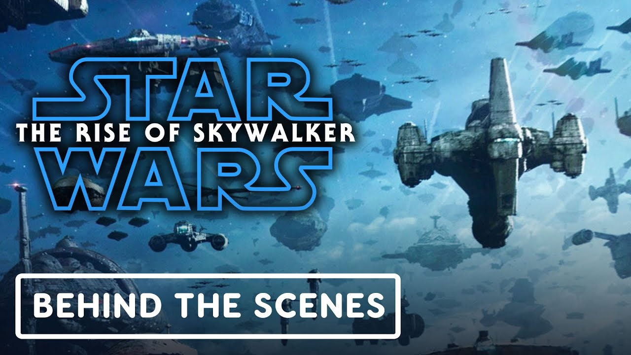 "Star Wars: The Rise of Skywalker - Oficial ""Every Ship"" detrás de escena + vídeo"