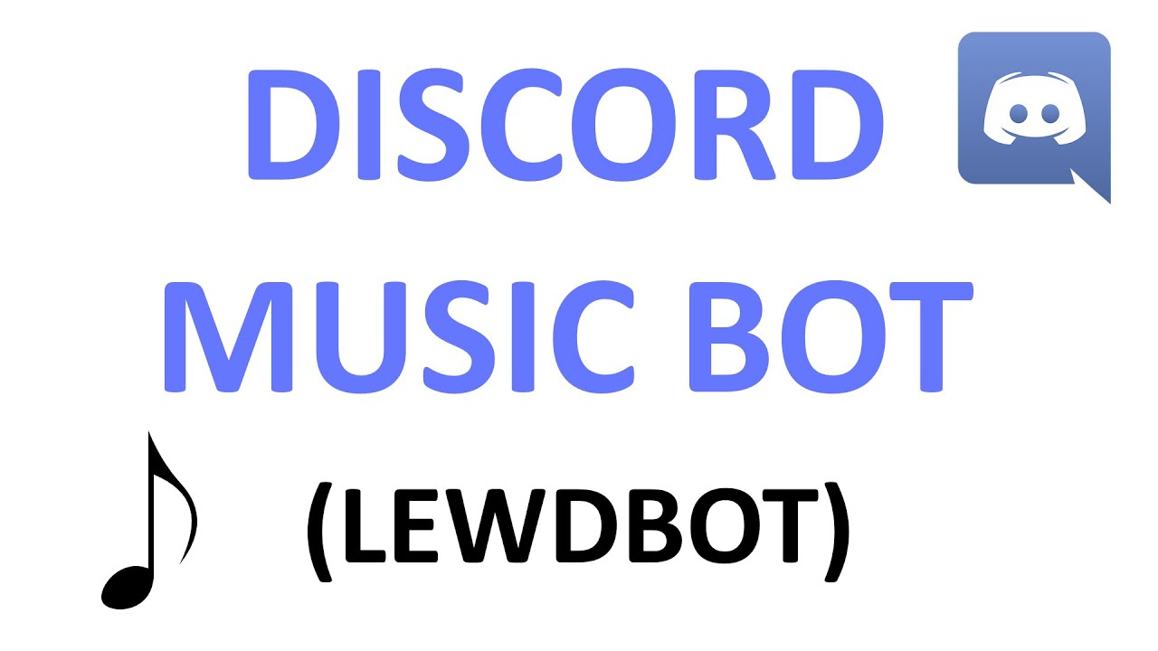 How to use LewdBot's music bot - Discord Music Bot