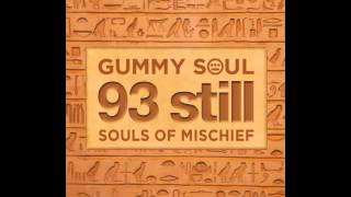 "Souls of Mischief ""Make Your Mind Up"" (Gummy Soul Remix)"