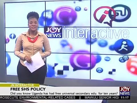 Free SHS Policy - Joy News Interactive (13-9-17)