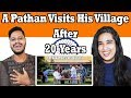 Indian Reaction On A Pathan Visits His Village After 20 Years By Our Vines & Rakx Production