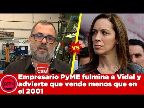 Empresario PyME fulmina a Vidal y advierte que vende menos que en el 2001