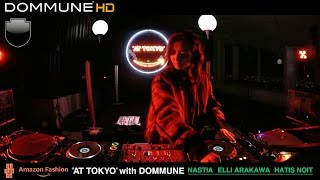 "ELLI ARAKAWA @ ""AT TOKYO"" with DOMMUNE 2017/03/21"