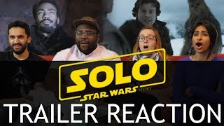 Solo: A Star Wars Story - Official Trailer - Group Reaction