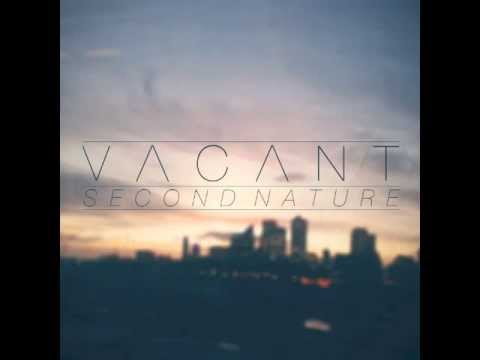 Vacant - Second Nature EP