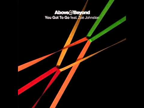 Above & Beyond feat. Zoe Johnston - You Got To Go Kyau & Albert Remix