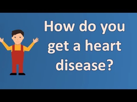 How do you get a heart disease ?  | long live Health FAQS