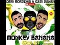 Gadi Dahan Omri Mordehai Monkey Banana Remix Kadawa mp3