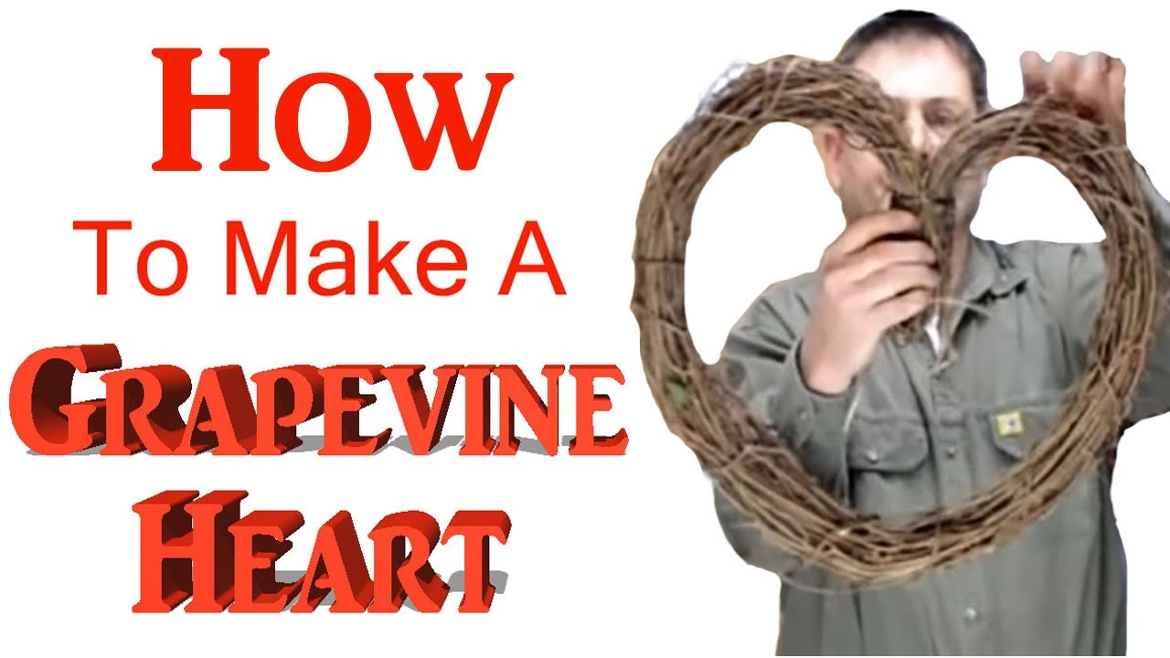 How To Make A Grapevine Heart Youtube