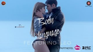 Leo – Body Language (Official Music Video)