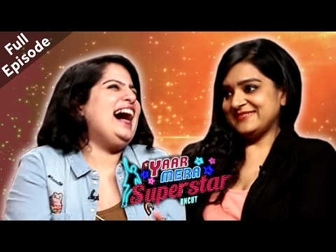 Mallika Dua & Kaneez Surka | Full Episode | Yaar Mera Superstar Season 2